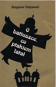 """Z.Adrjański """"O batiuszce, co ptakiem latał"""""""