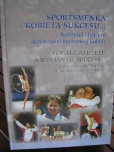 Sportsmenka - Kobietą sukcesu, pod redakcją naukową Jadwigi Kłodeckiej Różalskiej