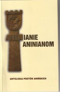 Aninianie  Aninianom, antologia poetów anińskich