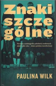 """""""Znaki Szczególne"""" autor Paulina Wilk"""