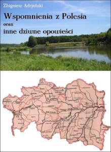 Wspomnienia z Polesia Zbigniew Adrjański