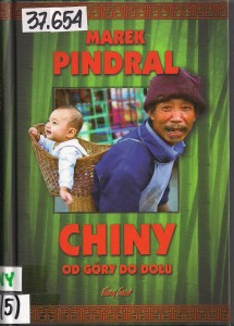 "Marek Pindral ""Chiny od góry do dołu"""